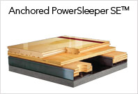Anchored PowerSleeper™ SE